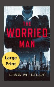 The Worried Man Large Print Edition
