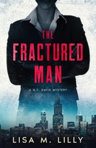 The Fractured Man Q.C. Davis Mystery 3