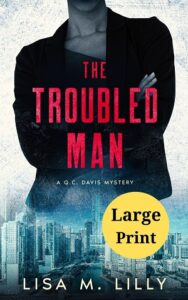 The Troubled Man Large Print