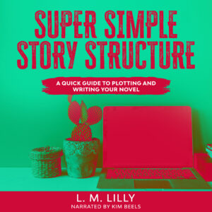 Super Simple Story Structure Audiobook Cover